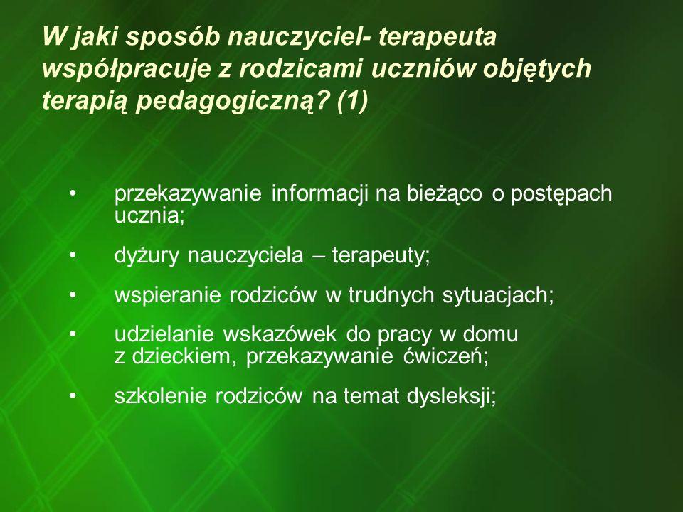 W jaki sposób nauczyciel- terapeuta współpracuje z rodzicami uczniów objętych terapią pedagogiczną (1)