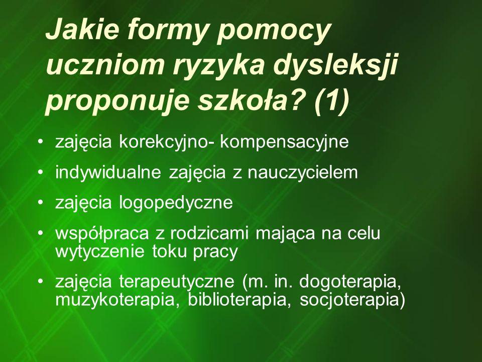 Jakie formy pomocy uczniom ryzyka dysleksji proponuje szkoła (1)