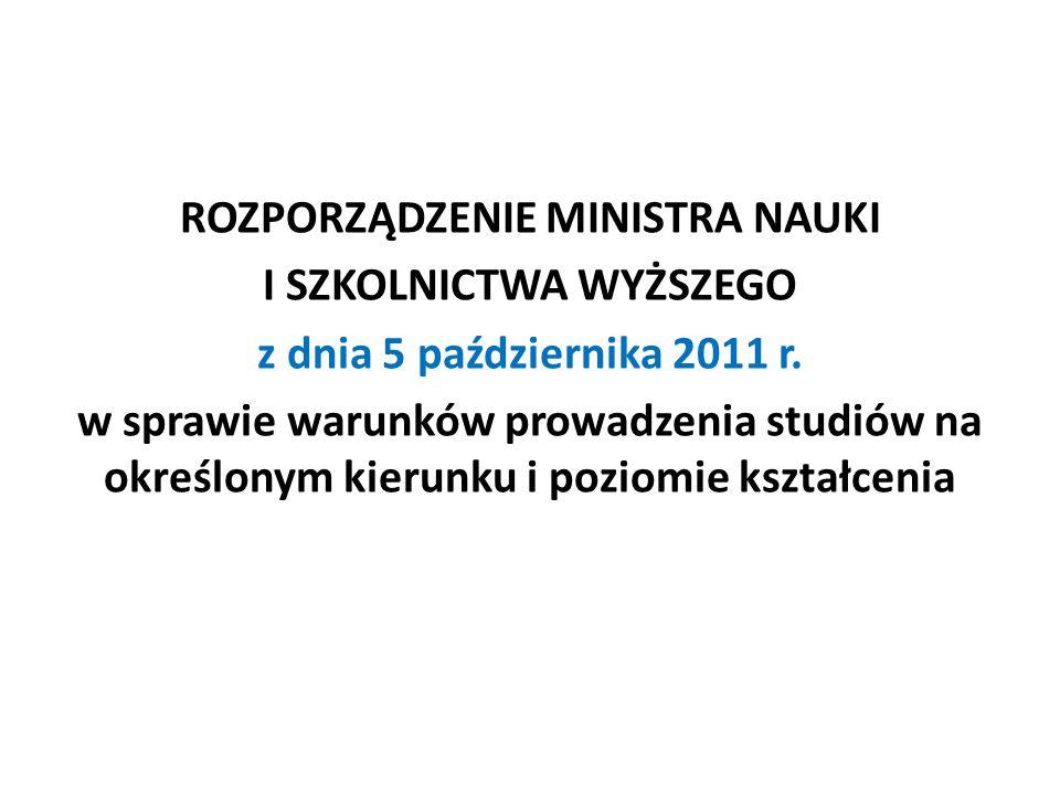 ROZPORZĄDZENIE MINISTRA NAUKI I SZKOLNICTWA WYŻSZEGO z dnia 5 października 2011 r.