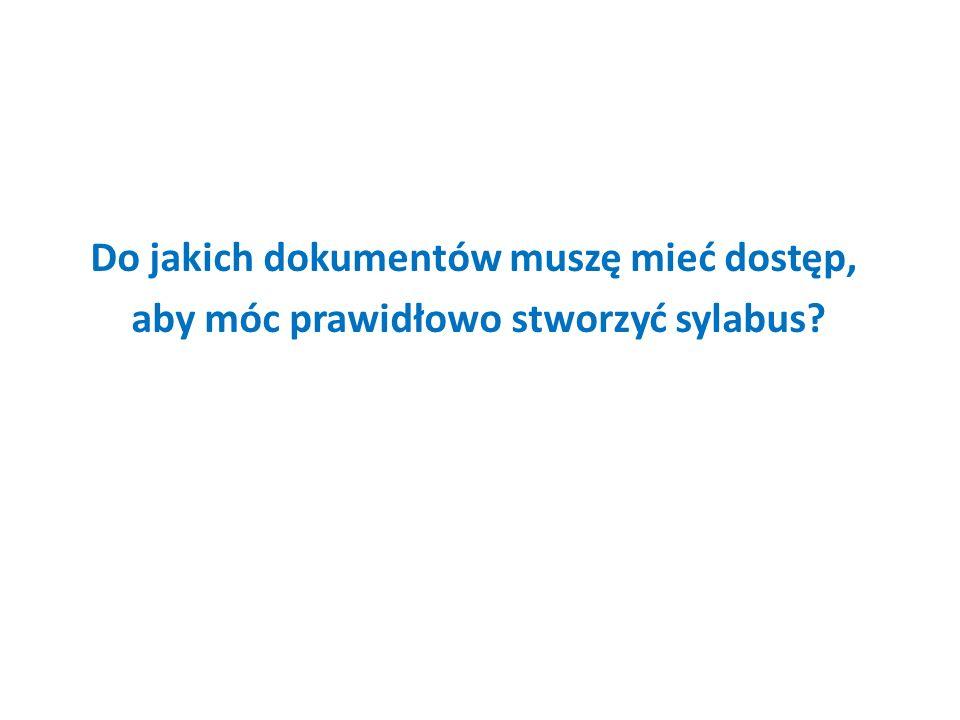 Do jakich dokumentów muszę mieć dostęp, aby móc prawidłowo stworzyć sylabus