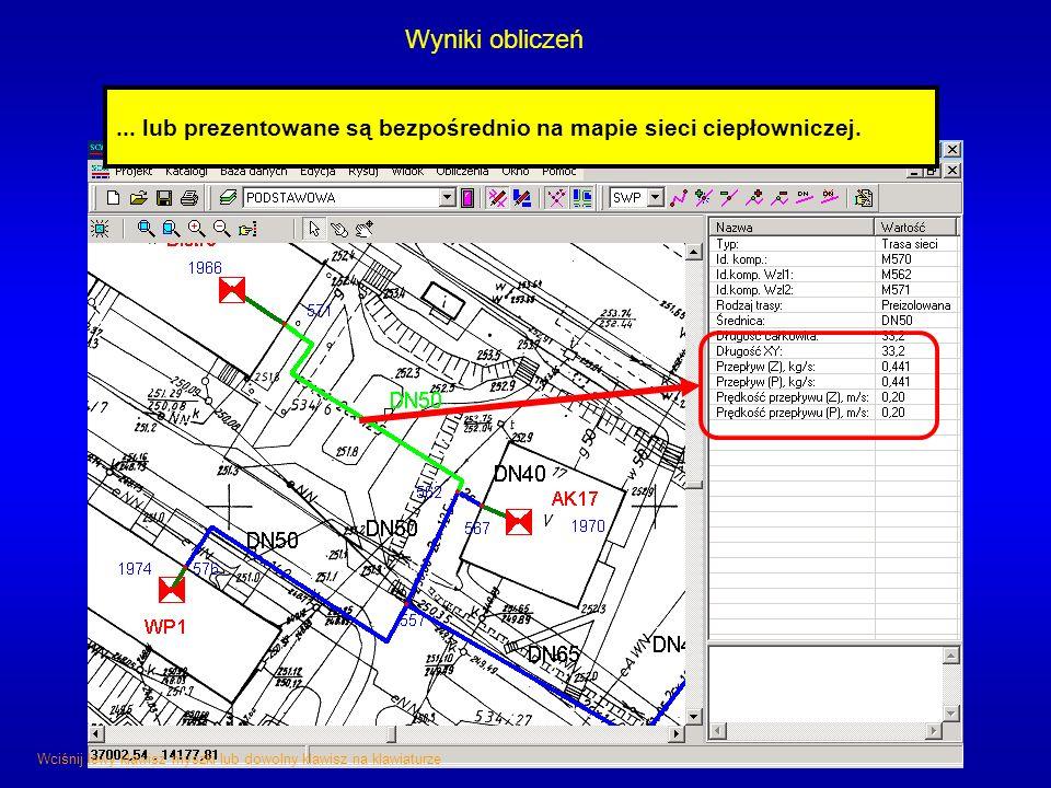 Wyniki obliczeń ... lub prezentowane są bezpośrednio na mapie sieci ciepłowniczej.