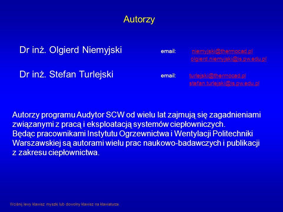 Autorzy Dr inż. Olgierd Niemyjski email: niemyjski@thermocad.pl. olgierd.niemyjski@is.pw.edu.pl.