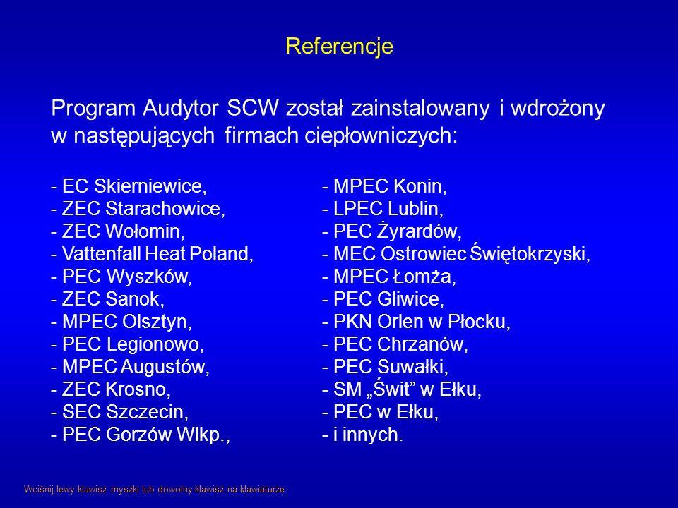 Referencje Program Audytor SCW został zainstalowany i wdrożony w następujących firmach ciepłowniczych: