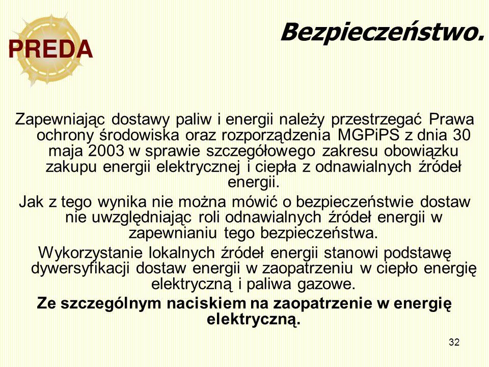 Ze szczególnym naciskiem na zaopatrzenie w energię elektryczną.