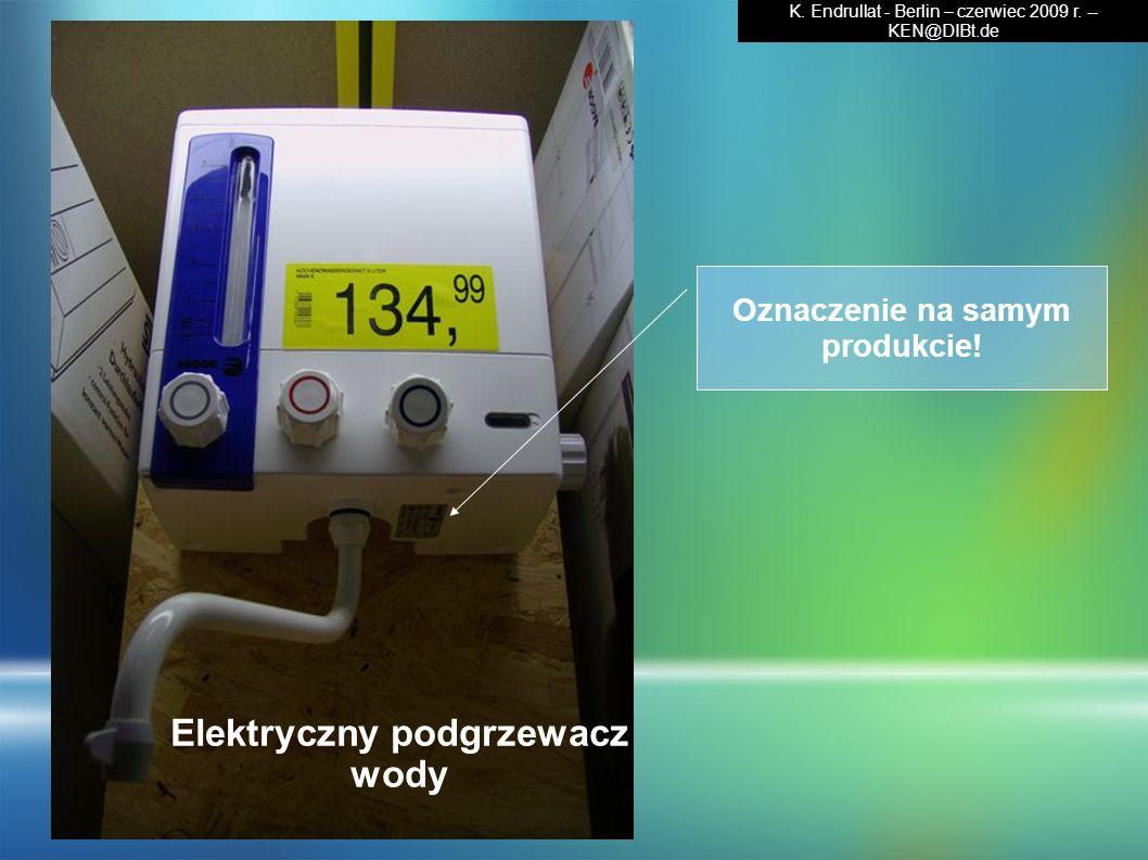 Oznaczenie na samym produkcie! Elektryczny podgrzewacz wody