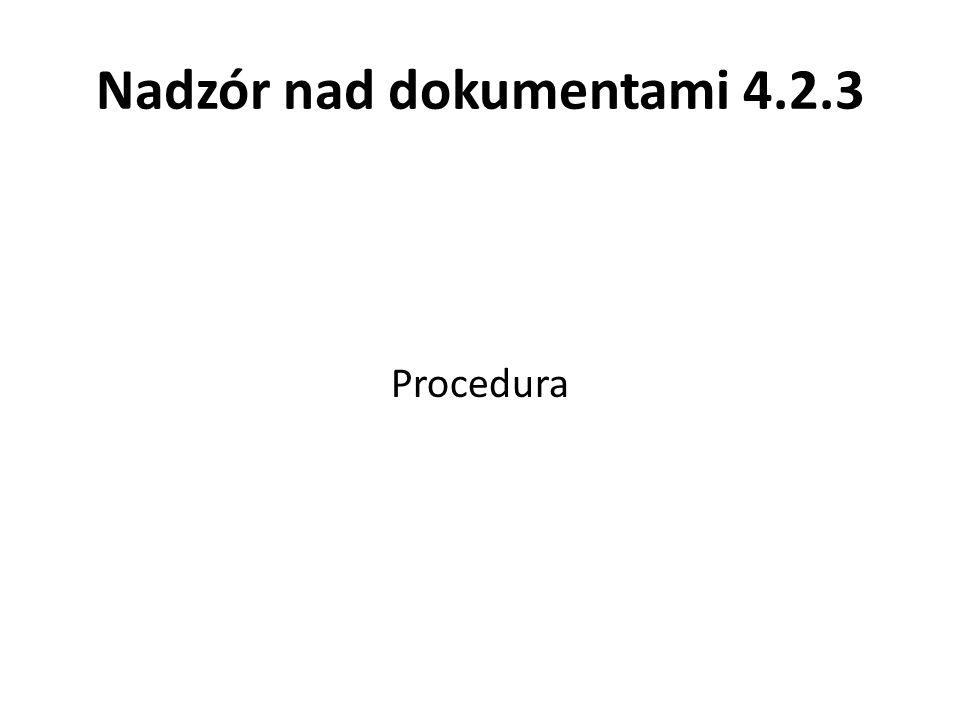 Nadzór nad dokumentami 4.2.3