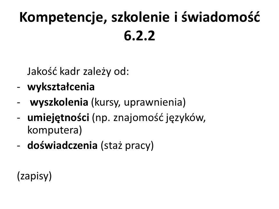 Kompetencje, szkolenie i świadomość 6.2.2