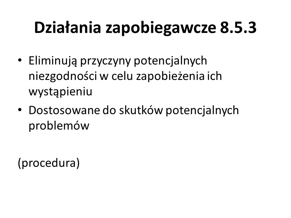 Działania zapobiegawcze 8.5.3