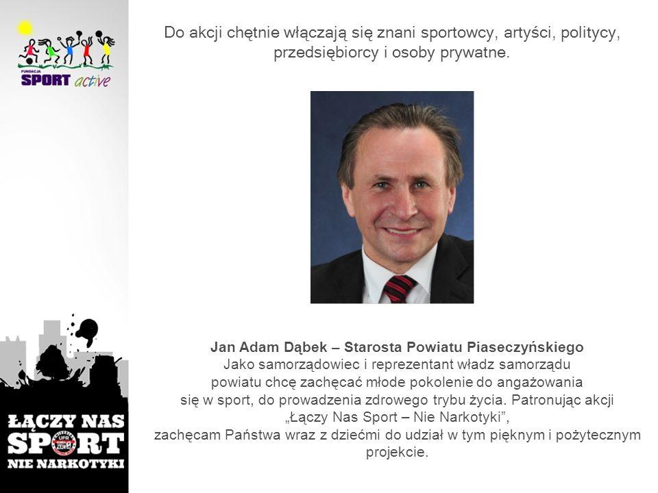 Do akcji chętnie włączają się znani sportowcy, artyści, politycy, przedsiębiorcy i osoby prywatne.