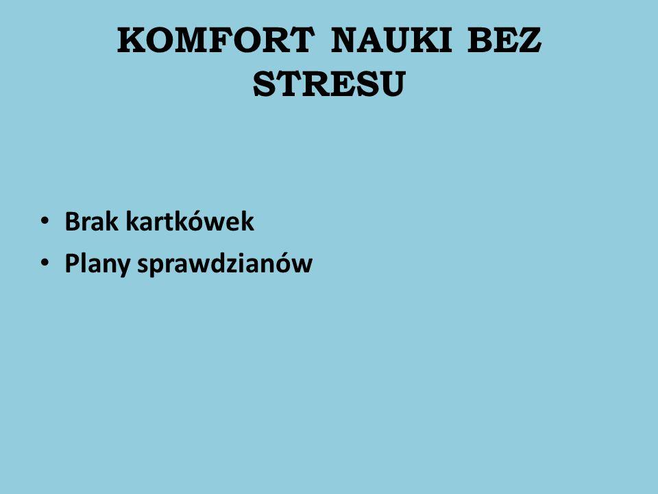 KOMFORT NAUKI BEZ STRESU