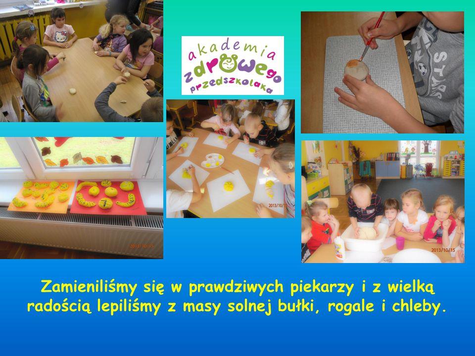 Zamieniliśmy się w prawdziwych piekarzy i z wielką radością lepiliśmy z masy solnej bułki, rogale i chleby.