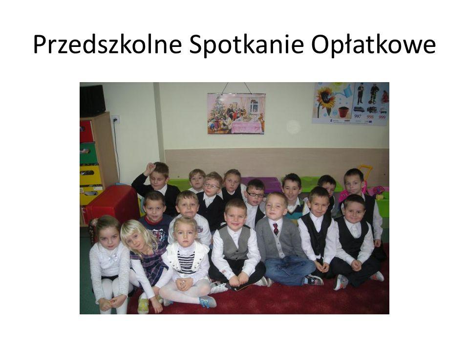 Przedszkolne Spotkanie Opłatkowe