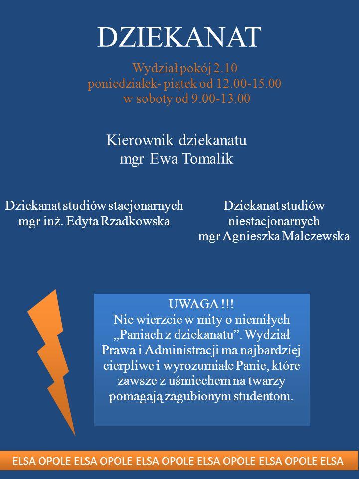 DZIEKANAT Kierownik dziekanatu mgr Ewa Tomalik Wydział pokój 2.10
