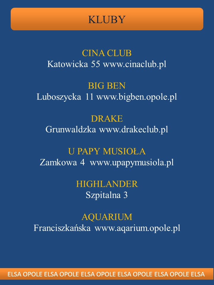 KLUBY CINA CLUB Katowicka 55 www.cinaclub.pl BIG BEN