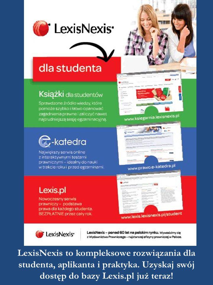 LexisNexis to kompleksowe rozwiązania dla studenta, aplikanta i praktyka.