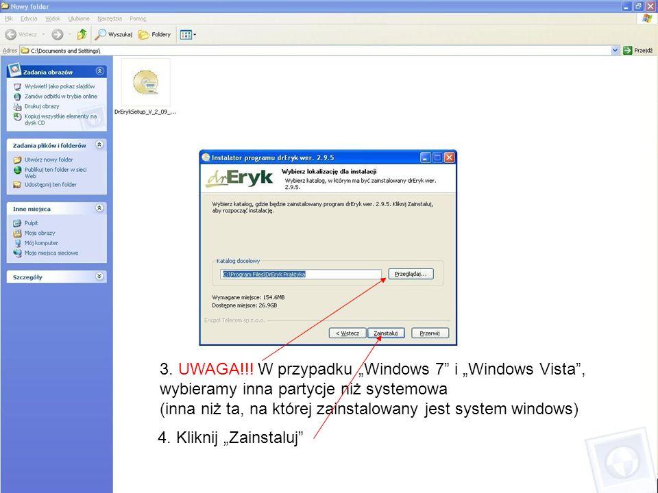"""3. UWAGA!!! W przypadku """"Windows 7 i """"Windows Vista ,"""