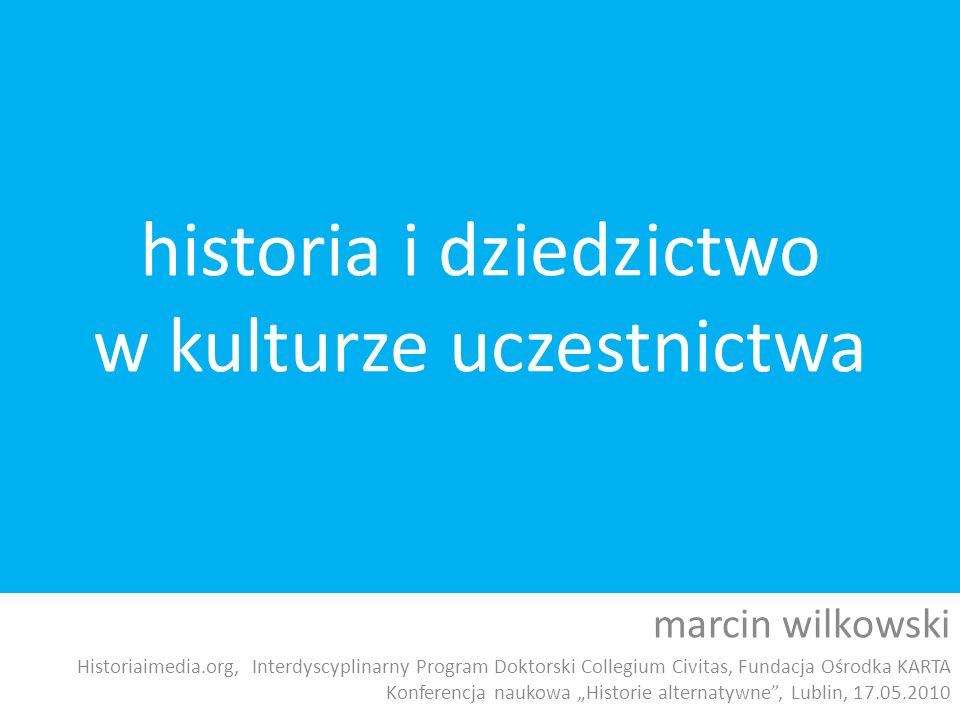 historia i dziedzictwo w kulturze uczestnictwa