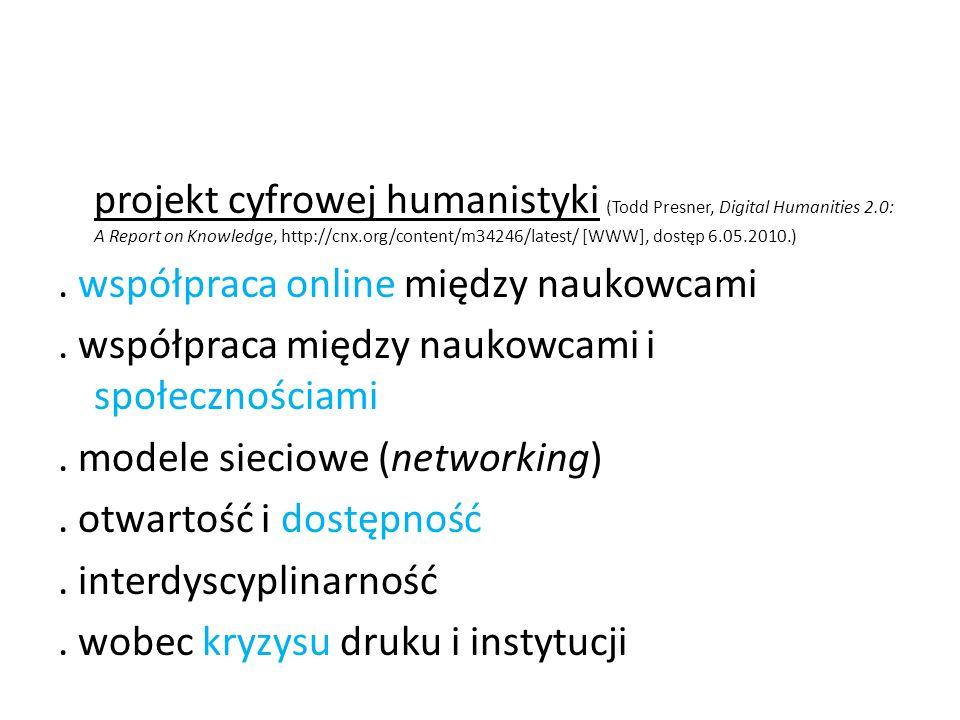 projekt cyfrowej humanistyki (Todd Presner, Digital Humanities 2