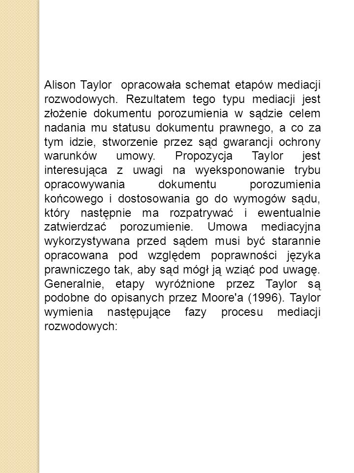 Alison Taylor opracowała schemat etapów mediacji rozwodowych