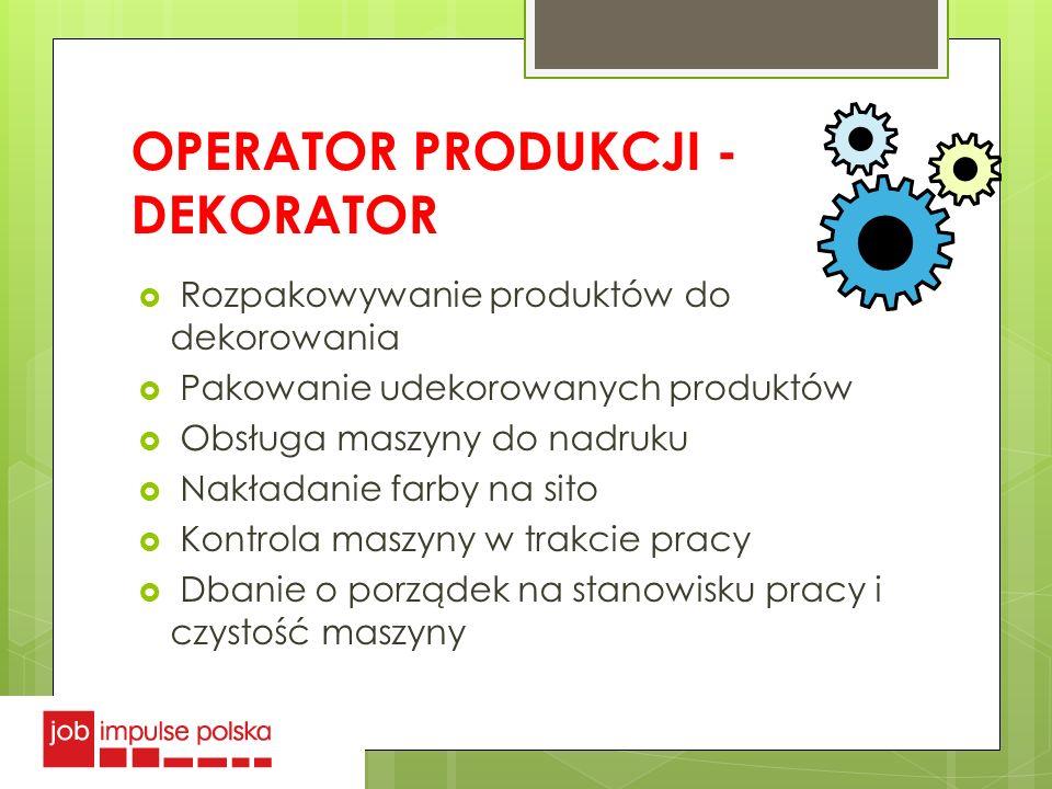 OPERATOR PRODUKCJI - DEKORATOR
