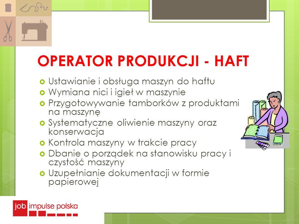 OPERATOR PRODUKCJI - HAFT