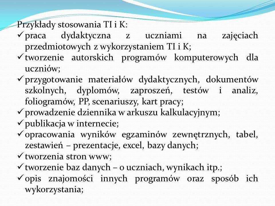 Przykłady stosowania TI i K: