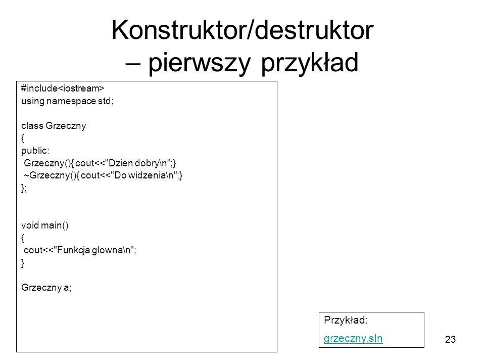Konstruktor/destruktor – pierwszy przykład