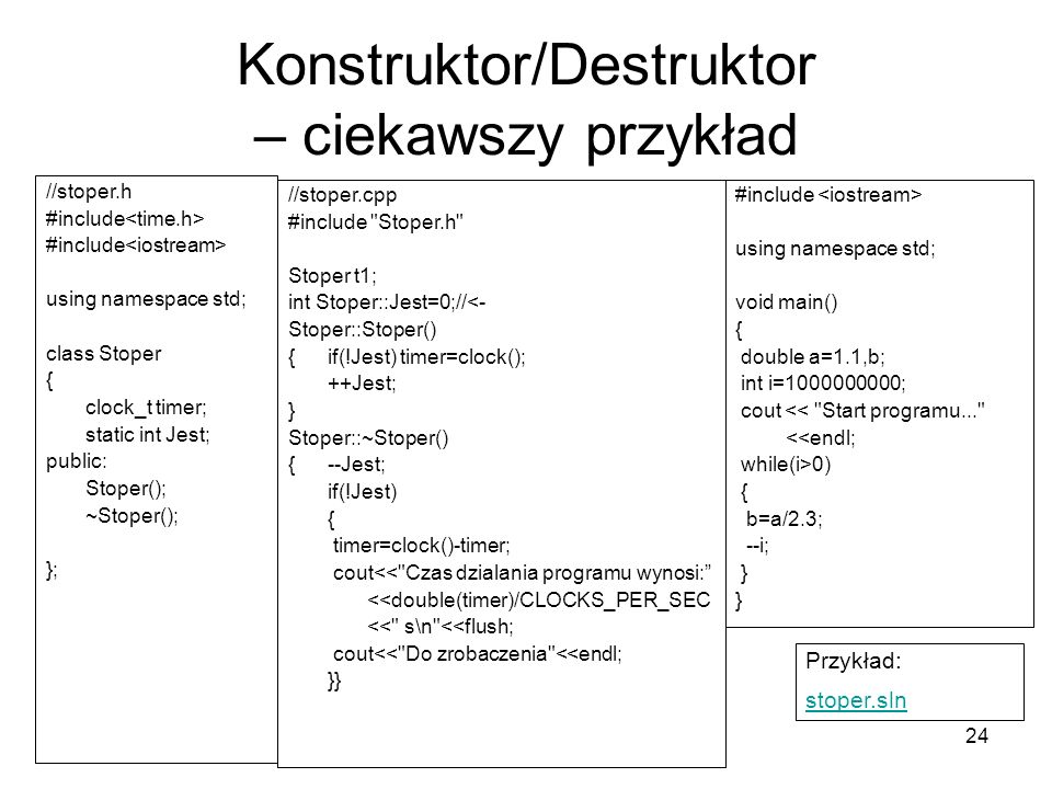 Konstruktor/Destruktor – ciekawszy przykład