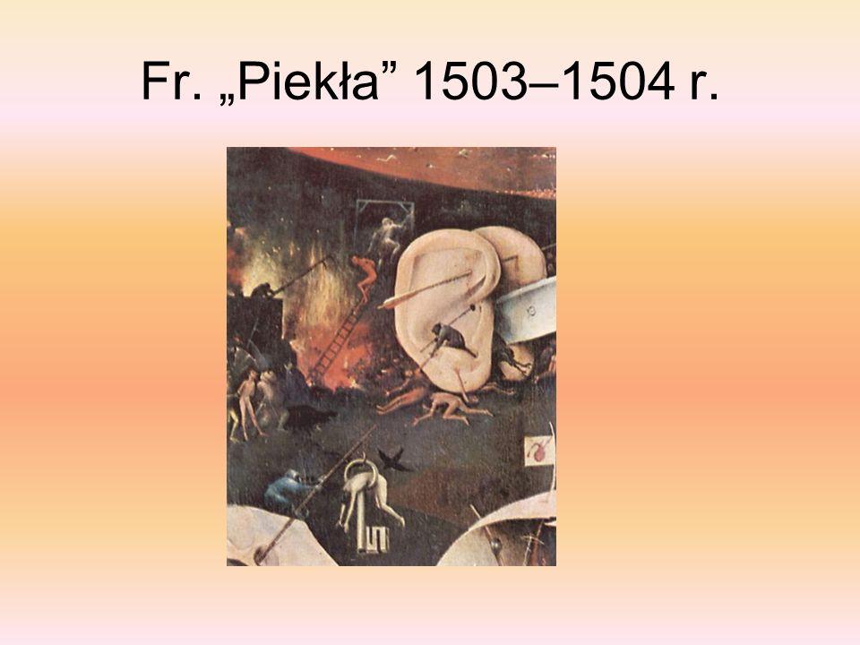 "Fr. ""Piekła 1503–1504 r."