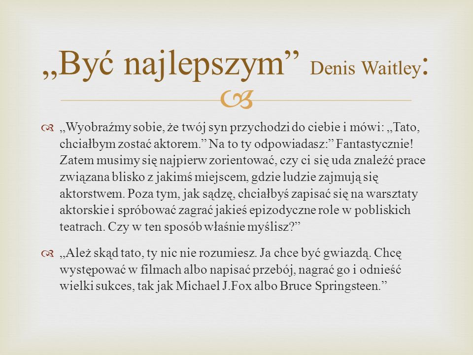 """""""Być najlepszym Denis Waitley:"""