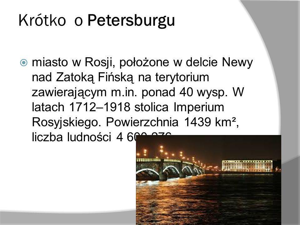 Krótko o Petersburgu