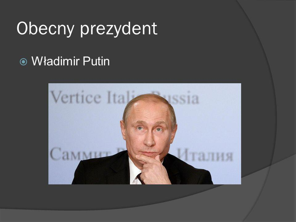 Obecny prezydent Władimir Putin