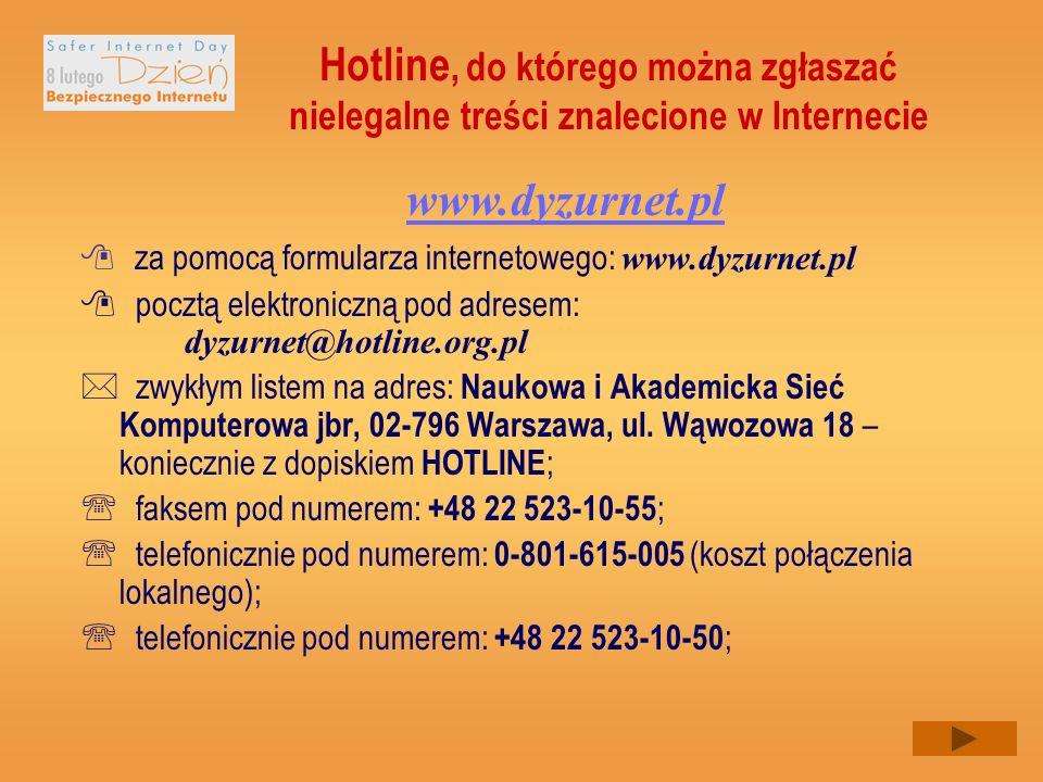 Hotline, do którego można zgłaszać nielegalne treści znalecione w Internecie