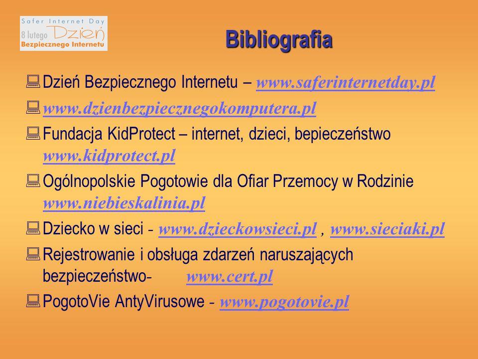 Bibliografia Dzień Bezpiecznego Internetu – www.saferinternetday.pl