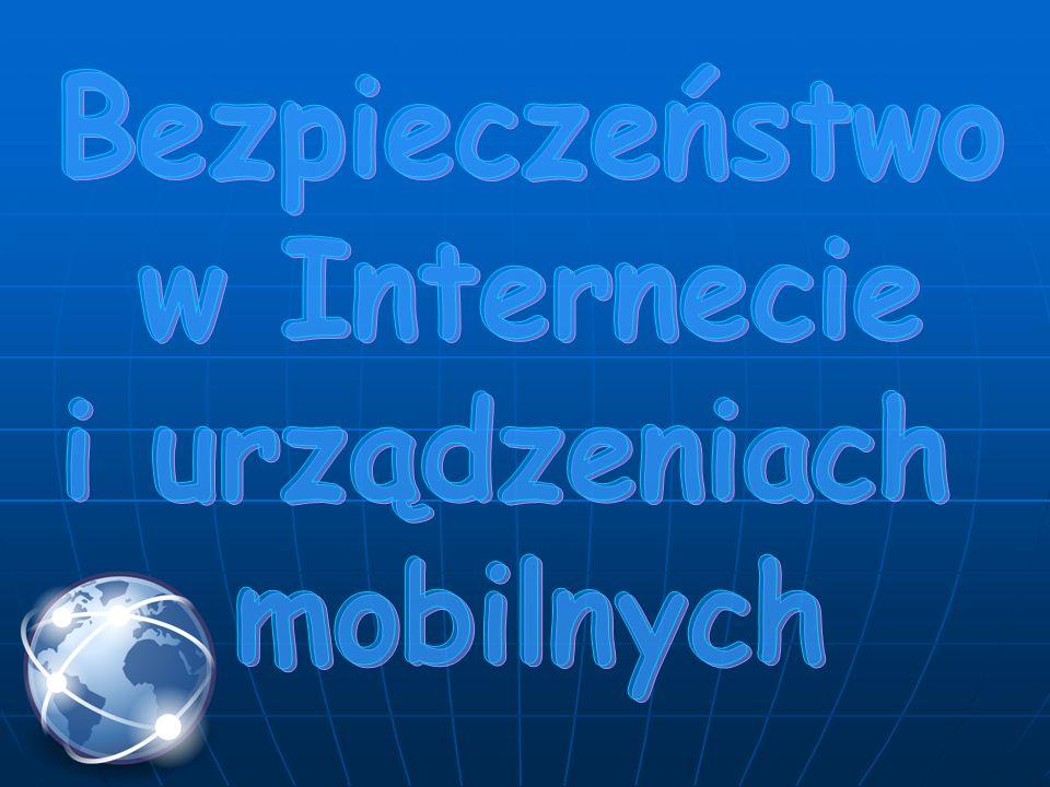 Bezpieczeństwo w Internecie i urządzeniach mobilnych