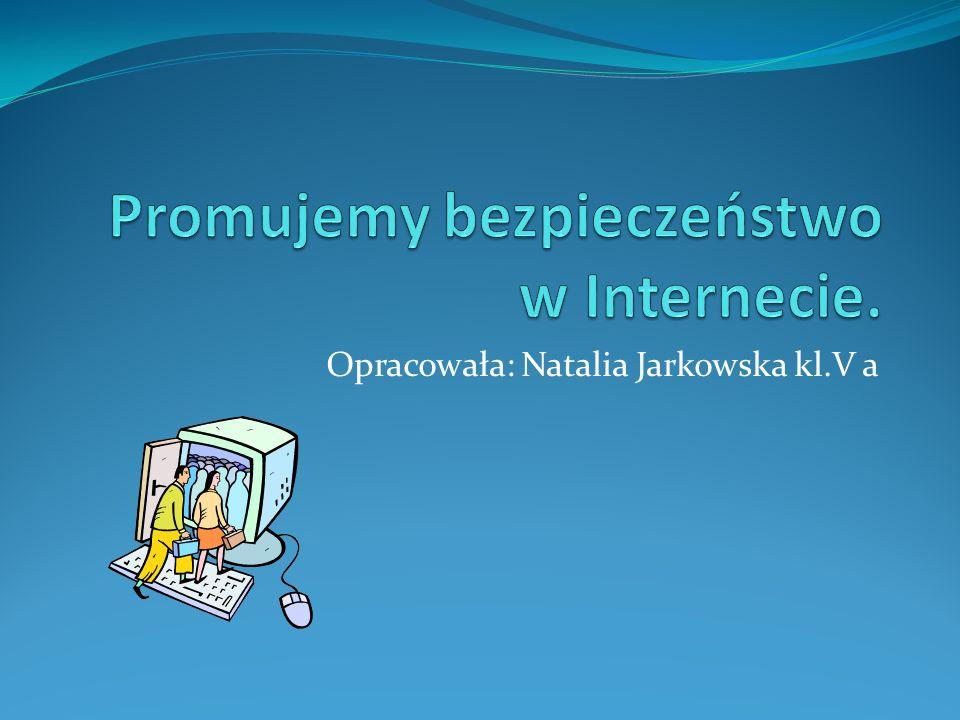 Promujemy bezpieczeństwo w Internecie.