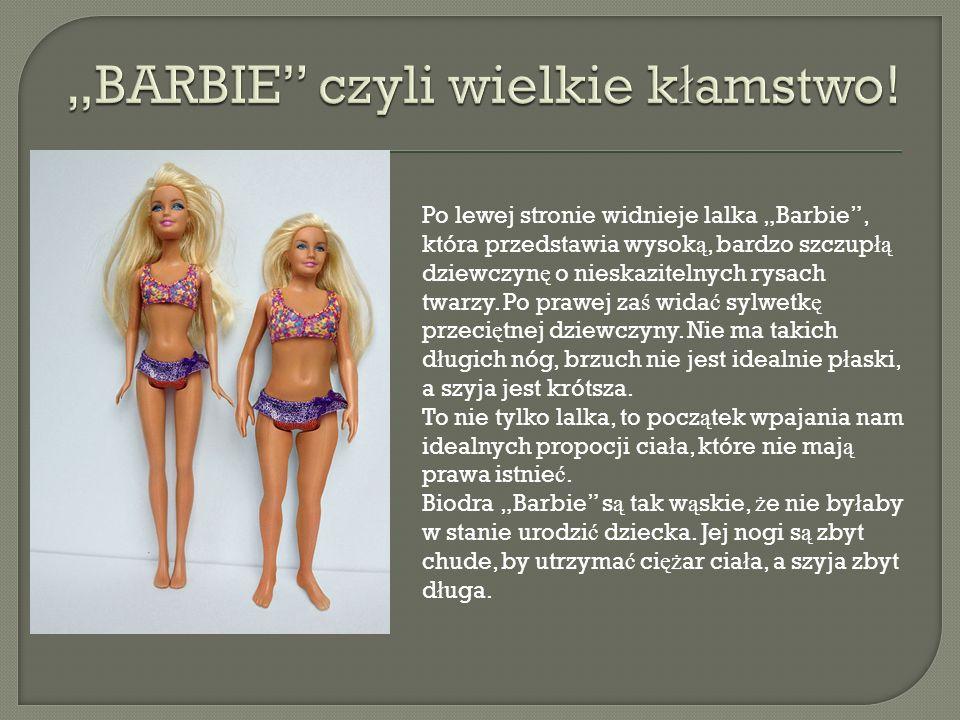 """""""BARBIE czyli wielkie kłamstwo!"""