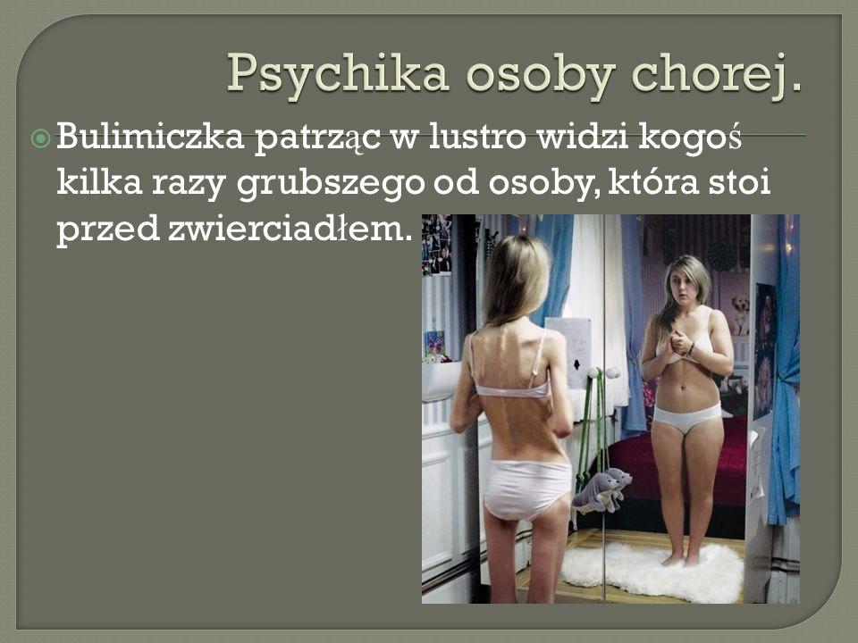 Psychika osoby chorej.