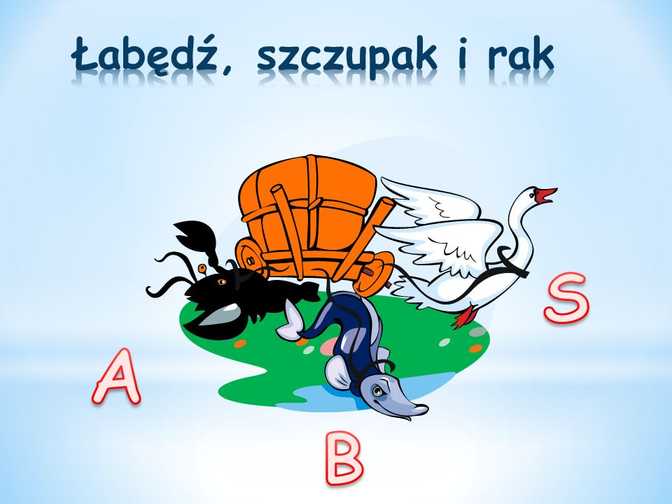 Łabędź, szczupak i rak A S B