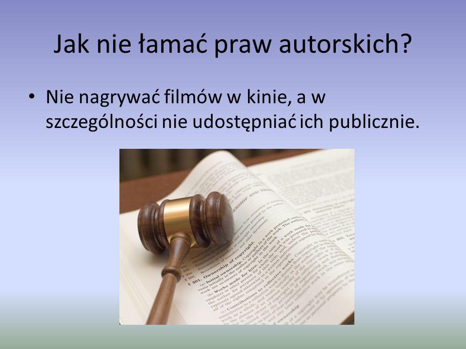 Jak nie łamać praw autorskich