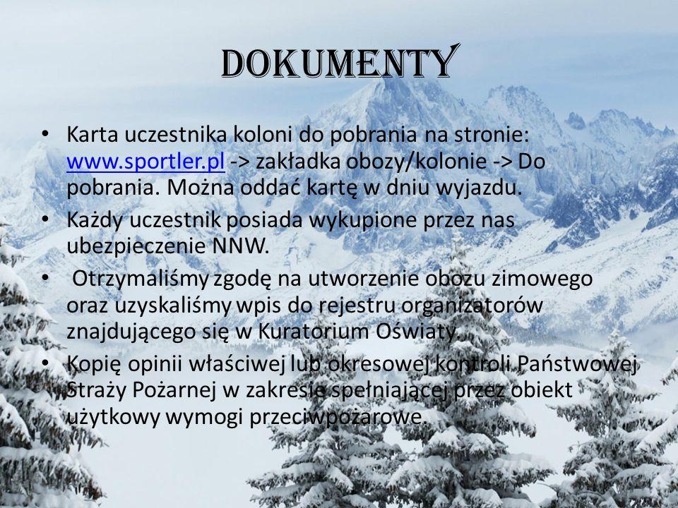 Dokumenty Karta uczestnika koloni do pobrania na stronie: www.sportler.pl -> zakładka obozy/kolonie -> Do pobrania. Można oddać kartę w dniu wyjazdu.
