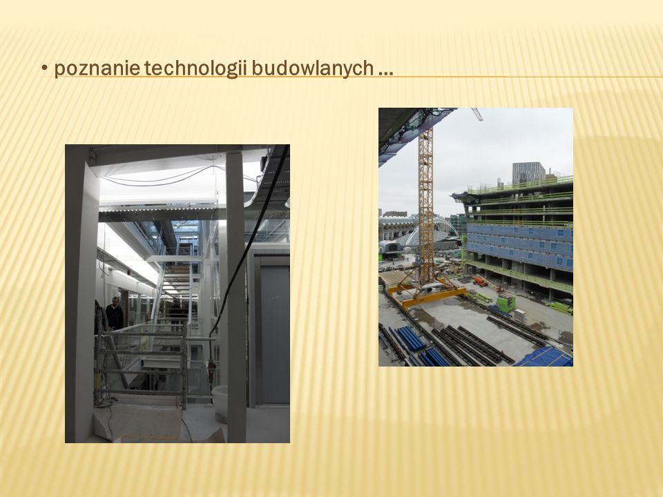 poznanie technologii budowlanych …