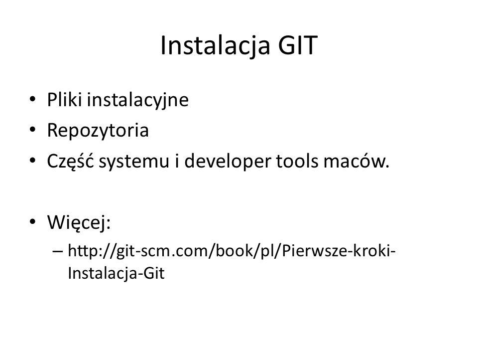 Instalacja GIT Pliki instalacyjne Repozytoria