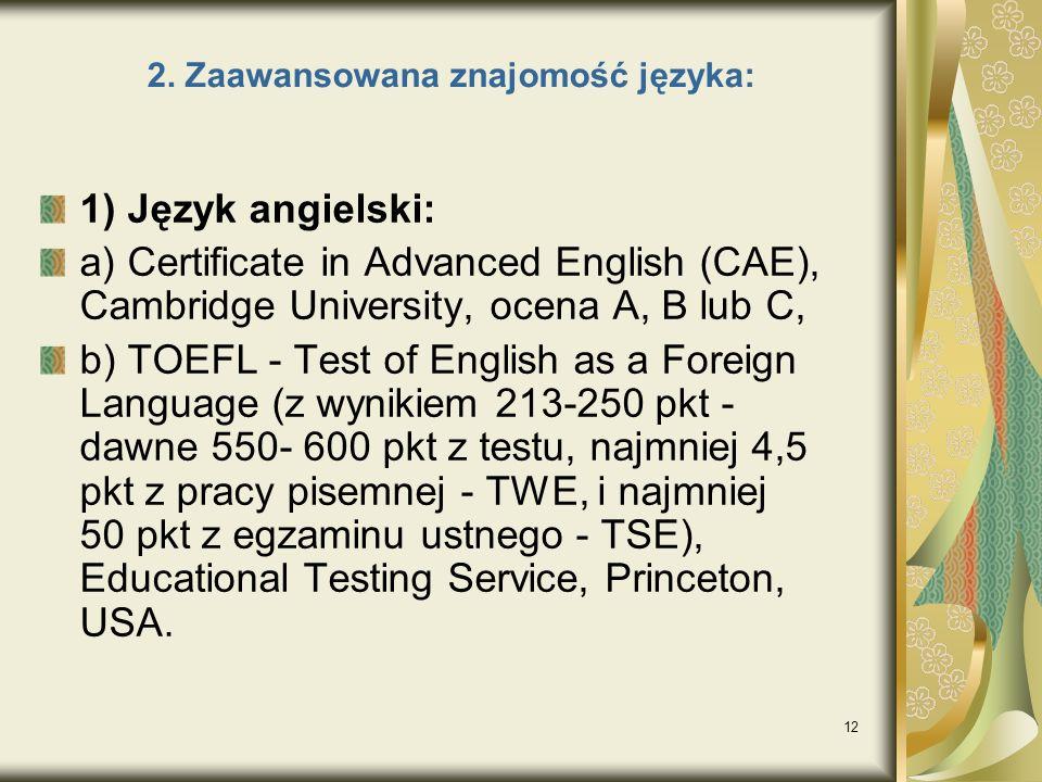 2. Zaawansowana znajomość języka:
