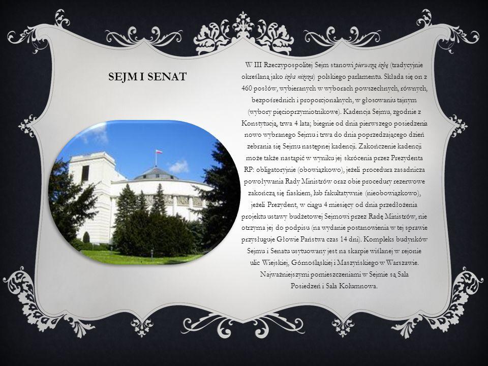 W III Rzeczypospolitej Sejm stanowi pierwszą izbę (tradycyjnie określaną jako izba niższa) polskiego parlamentu. Składa się on z 460 posłów, wybieranych w wyborach powszechnych, równych, bezpośrednich i proporcjonalnych, w głosowaniu tajnym (wybory pięcioprzymiotnikowe). Kadencja Sejmu, zgodnie z Konstytucją, trwa 4 lata; biegnie od dnia pierwszego posiedzenia nowo wybranego Sejmu i trwa do dnia poprzedzającego dzień zebrania się Sejmu następnej kadencji. Zakończenie kadencji może także nastąpić w wyniku jej skrócenia przez Prezydenta RP: obligatoryjnie (obowiązkowo), jeżeli procedura zasadnicza powoływania Rady Ministrów oraz obie procedury rezerwowe zakończą się fiaskiem, lub fakultatywnie (nieobowiązkowo), jeżeli Prezydent, w ciągu 4 miesięcy od dnia przedłożenia projektu ustawy budżetowej Sejmowi przez Radę Ministrów, nie otrzyma jej do podpisu (na wydanie postanowienia w tej sprawie przysługuje Głowie Państwa czas 14 dni). Kompleks budynków Sejmu i Senatu usytuowany jest na skarpie wiślanej w rejonie ulic Wiejskiej, Górnośląskiej i Maszyńskiego w Warszawie. Najważniejszymi pomieszczeniami w Sejmie są Sala Posiedzeń i Sala Kolumnowa.