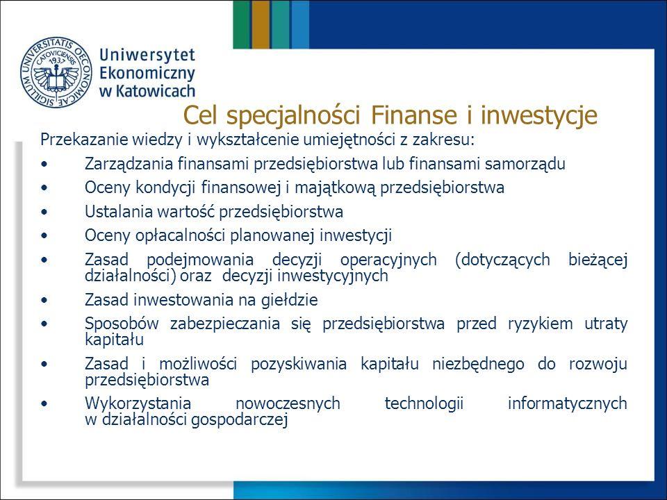 Cel specjalności Finanse i inwestycje