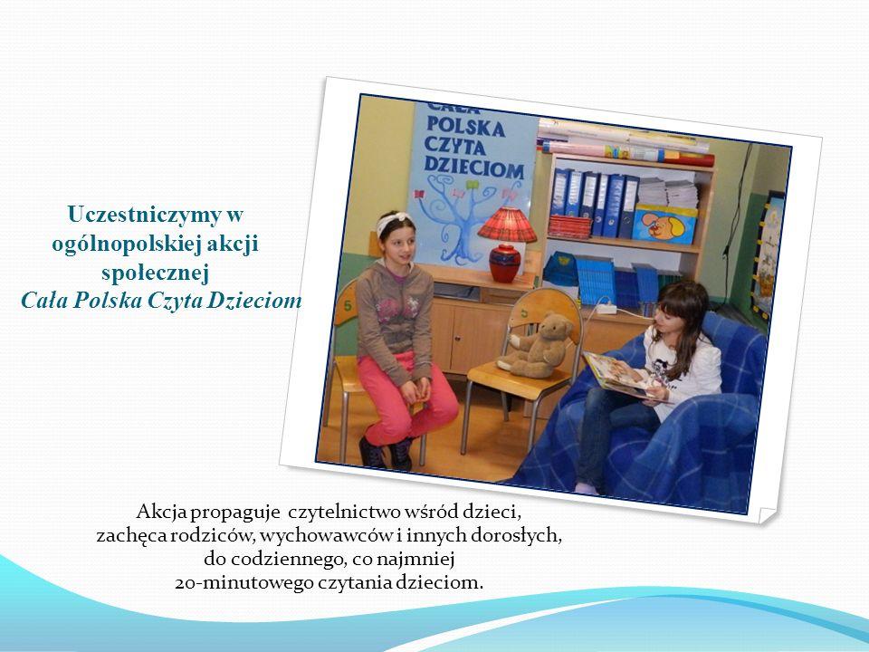 Uczestniczymy w ogólnopolskiej akcji społecznej Cała Polska Czyta Dzieciom