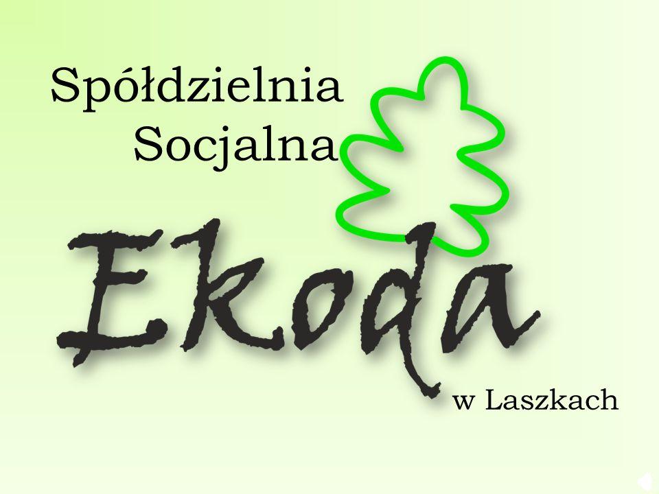 Spółdzielnia Socjalna w Laszkach