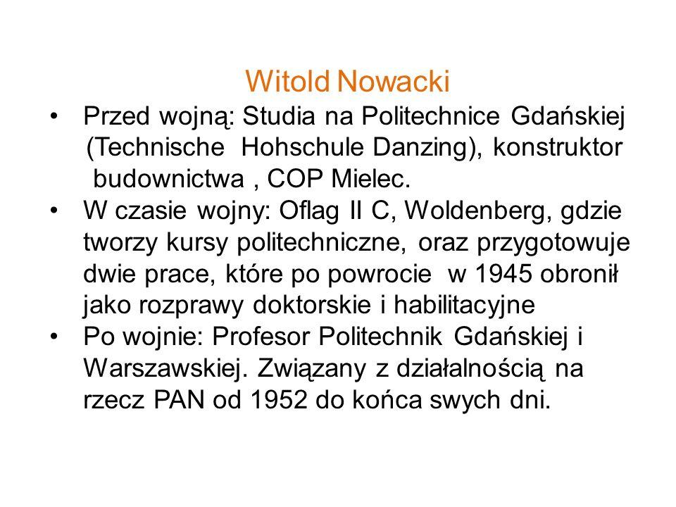 Witold Nowacki Przed wojną: Studia na Politechnice Gdańskiej
