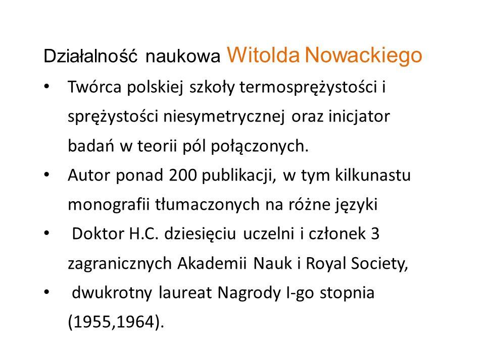 Działalność naukowa Witolda Nowackiego
